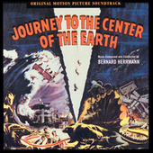 Journey To The Center Of The Earth by Bernard Herrmann