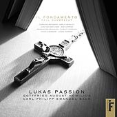 Lukas Passion by Il Fondamento