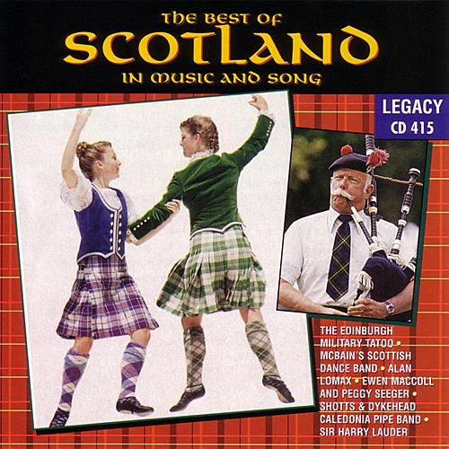 The Best Of Scotland - In Music & Song by John Strachan