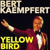Yellow Bird by Bert Kaempfert