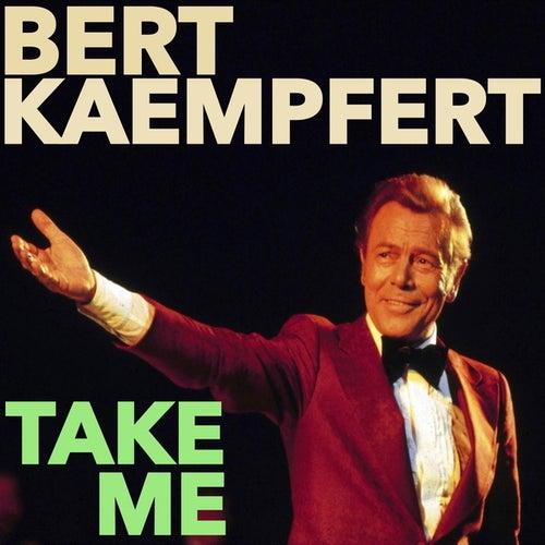 Take Me by Bert Kaempfert