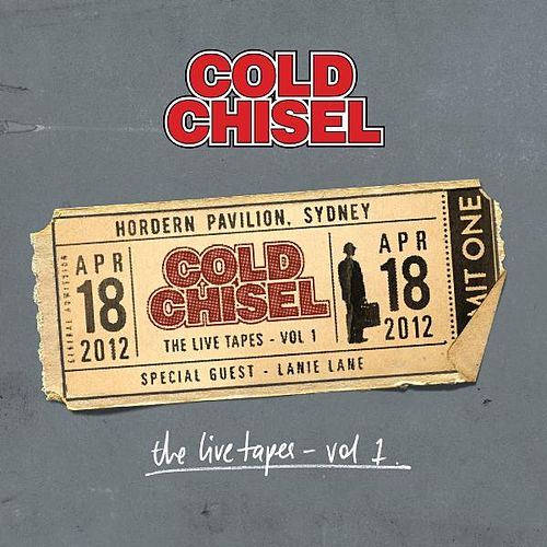 The Live Tapes Vol. 1 (Live at the Hordern Pavilion) by Cold Chisel