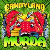 Murda - Single by Candyland