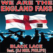 We Are The England Fans by Black Lace