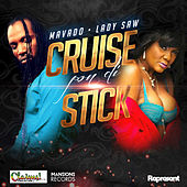Cruise Pon Di Stick by Various Artists