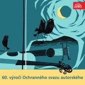 60. výročí Ochranného svazu autorského by Various Artists