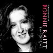 Same Old Love (Live) von Bonnie Raitt