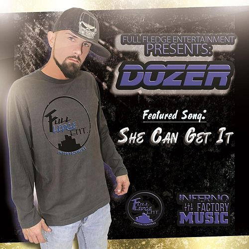 She Can Get It (feat. Spyda the Wise Musician & Liquid HD) by Dozer