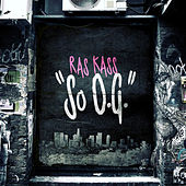 So Og by Ras Kass