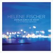 Atemlos durch die Nacht by Helene Fischer