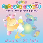 Baby's Nursery Rhymes, Vol. 3 by Baby's Nursery Music