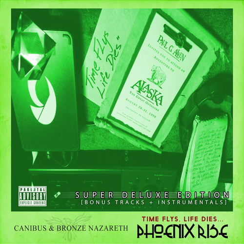 Time Flys, Life Dies... Phoenix Rise (Super Deluxe Version) by Canibus