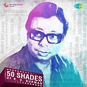 50 Shades of R.D. Burman by Various Artists