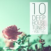 10 Deep House Tunes, Vol. 14 by Various Artists
