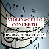 Violin&Cello Concerto - Dvorák, Tchaikovsky by Various Artists