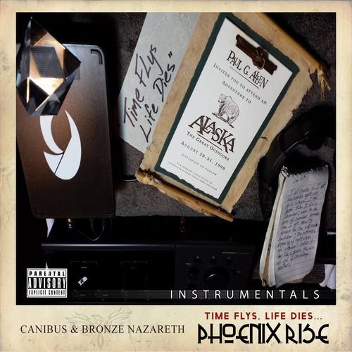 Time Flys, Life Dies... Phoenix Rise (Instrumentals) by Canibus