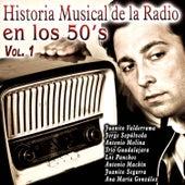 Historia Musical de la Radio en los 50's Vol. 1 by Various Artists