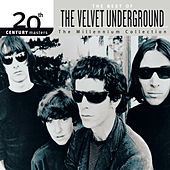 20th Century Masters: The Millennium Collection: Best Of The Velvet Underground von Various Artists