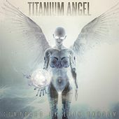 Titanium Angel by Erik Ekholm