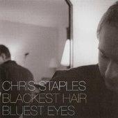 Blackest Hair, Bluest Eyes by Chris Staples
