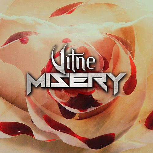 Misery by Vitne