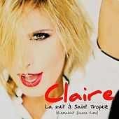 La Nuit A Saint Tropez (Remakeit Dance Remix) by Claire