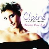 C'est La Ouate (Remakeit Dance Remix) by Claire