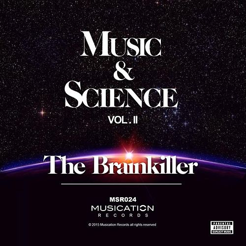 Music & Science, Vol. 2 by Brainkiller