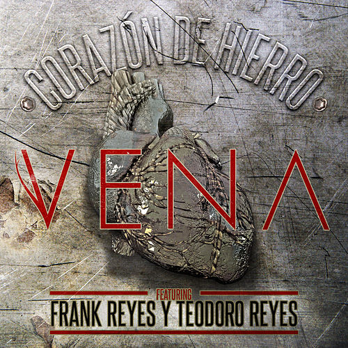 Corazon De Hierro by Vena