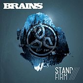 Stand Firm by The Brains