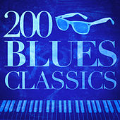 200 Blues Classics von Various Artists