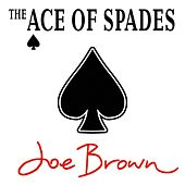 The Ace of Spades by Joe Brown