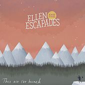 This Ace I've Burned by Ellen and the Escapades