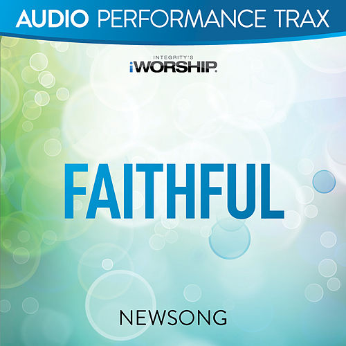 Faithful (Live) by NewSong