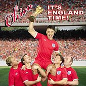 It's England Time by Chico