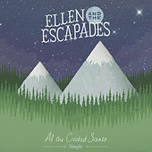 All The Crooked Scenes by Ellen and the Escapades