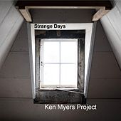 Strange Days by The Ken Myers Project