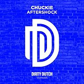 Aftershock (Can't Fight That Feeling) by Chuckie