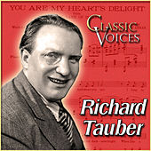 Classic Voices by Richard Tauber