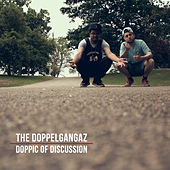 Doppic of Discussion by The Doppelgangaz