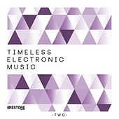 Timeless Electronic Music, Vol. 2 by Various Artists