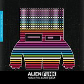 Alien Funk, Vol. 10 - Techno from Another Planet by Various Artists