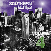 Southern Elites, Vol. 4 by Various Artists