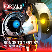 Portal 2: Songs to Test By (Collectors Edition) by Aperture Science Psychoacoustic Laboratories