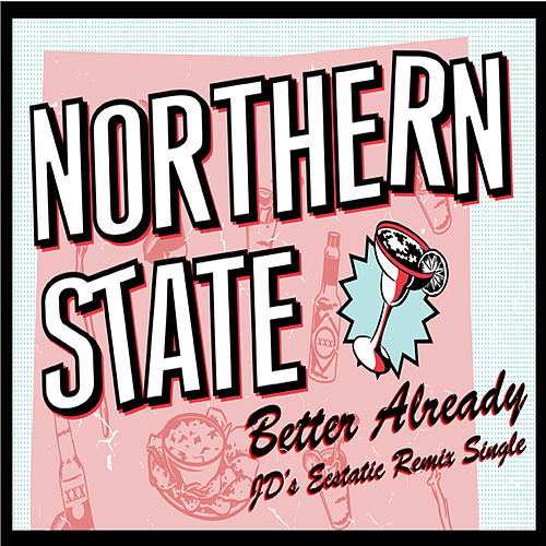 Better Already - Jd Remix by Northern State