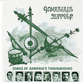 Kousanagan Zartonk: Songs of Armenia's Troubadours by Various Artists