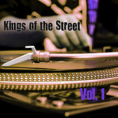 Kings of the Streets, Vol. 1 by Various Artists