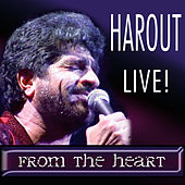 Harout Live! From the Heart by Harout Pamboukjian