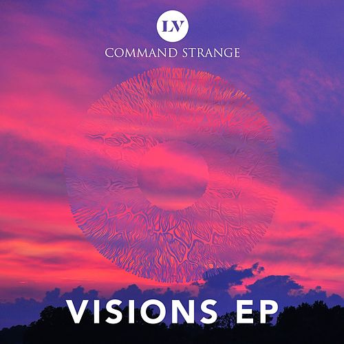 Visions EP by Command Strange