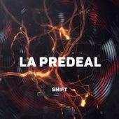 La Predeal by Shift